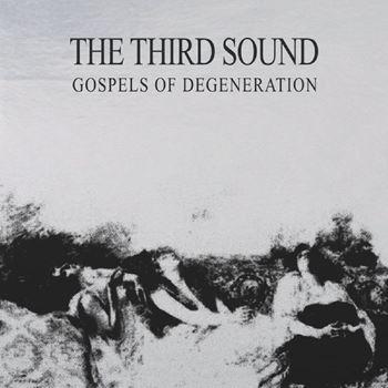 Gospels Of Degeneration