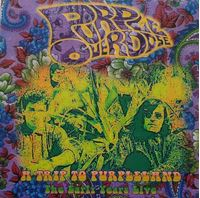 A Trip To Purpleland: The Early Years Live