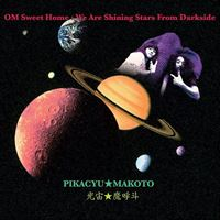 OM Sweet Home : We Are Shining Stars From Darkside