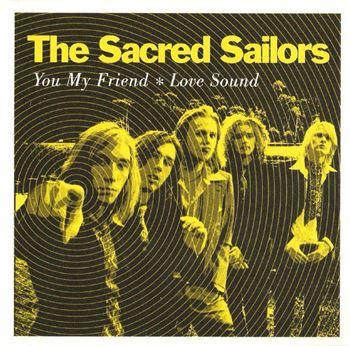 You My Friend / Love Sound