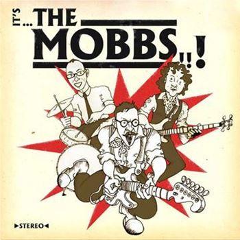 It's ...The Mobbs