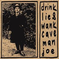 Drink Lie & Wank