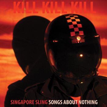 Kill Kill Kill (Songs About Nothing)