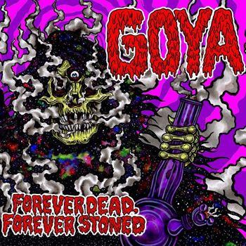 Forever Dead, Forever Stoned