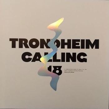 Trondheim Calling 18 - Music By Per Borten