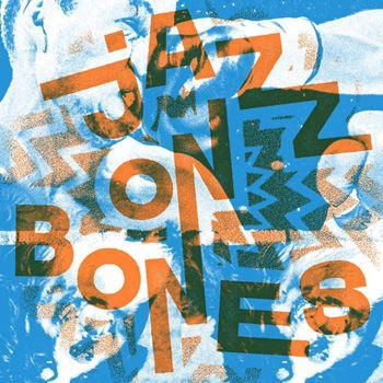 Jazz on Bones