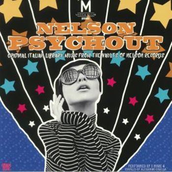 Nelson Psychout - Original Library Music From The Vaults Of Nelson Records