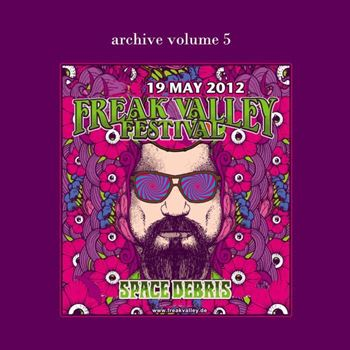 Archive Volume 5 - Live at Freak Valley Festival