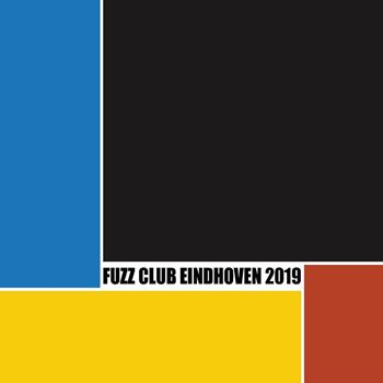 Festival Compilation (Fuzz Club Eindhoven 2018)