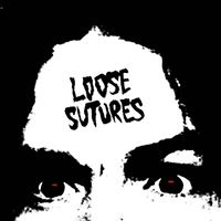 Loose Sutures