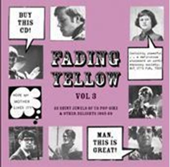 Fading Yellow Vol 3 (22 Shiny Jewels Of US Pop-Sike & Other Delights 1965-69)