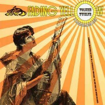 Fading Yellow Vol 12: A Lighthearted Life (Another Collection Of Euro, UK & Australian '60s/Early '70s Pop-Sike And Other Delights)