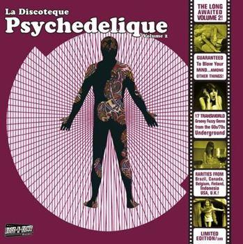 La Discoteque Psychedelique Vol. 2