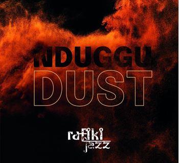 NDUGGU: Dust