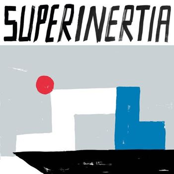 Superinertia