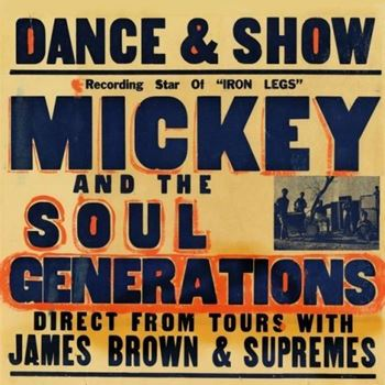 Iron Leg: The Complete Mickey & The Soul Generation
