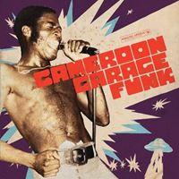 Cameroon Garage Funk 1964 - 1979