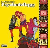 La Discoteque Psychedelique Volume 1